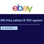 eBay: 10€ Rabatt durch VISA Zahlung