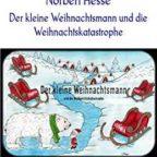 gratis-ebook-der-kleine-weihnachtsmann-und-die-weihnachtskatastrophe-geschichten-vom-kleinen-weihnachtsmann