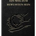 kostenloses-ebook-ein-weg-zum-bewussten-sein-meine-neue-realitaet-kindle-edition