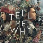 tell-me-why-720×387