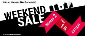 weekend_sale_2fuer1einhalb_042019